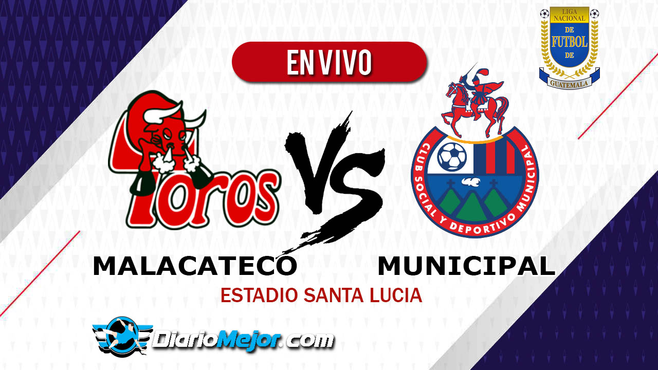 Malacateco-vs-Municipal-en-vivo-liga-nacional-2019