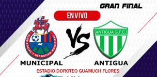 Municipal-vs-Antigua-EN-VIVO-Final-Vuelta-Apertura-2019-Chapin