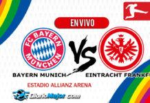 Bayern Múnich vs Eintracht Frankfurt EN VIVO