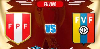 Peru-vs-Venezuela-Eliminatoria-Qatar-2022